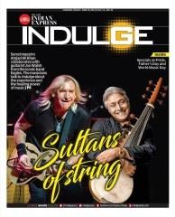 Lifestyle magazine Indulge, TNIE - Chennai