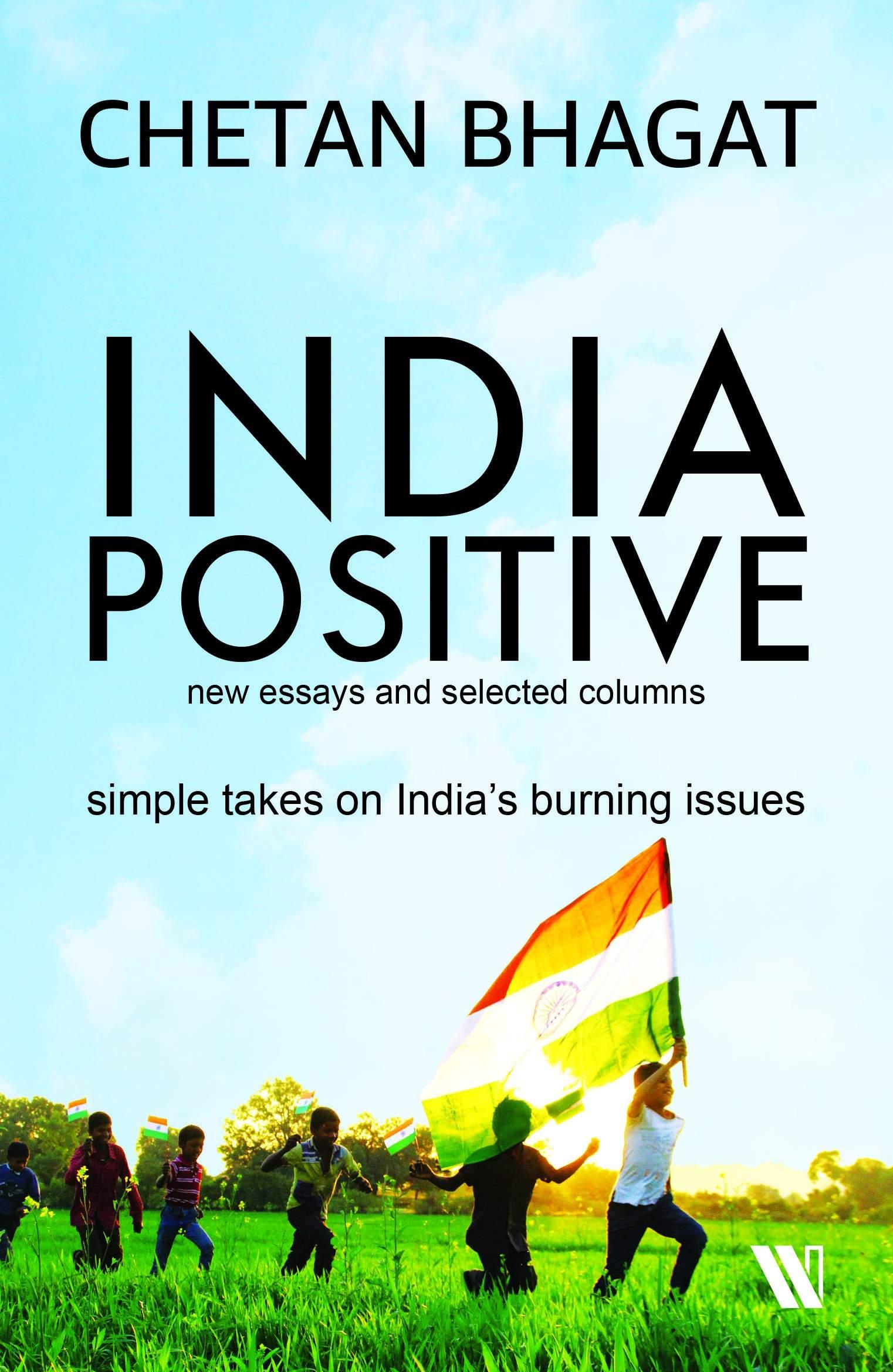 Chetan Bhagat India Positive