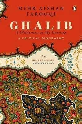 Cover of the book Ghalib A Wilderness At My Doorstep