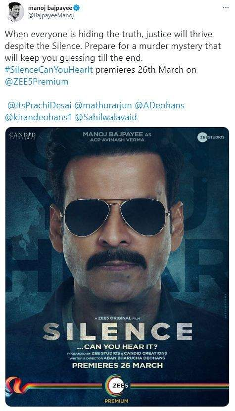 Manoj Bajpayee's tweet on Silence... Can You Hear It?