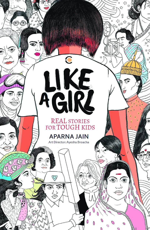 Aparna Jain's Like a Girl