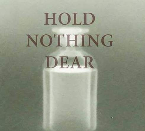 Hold_Nothing_Dear