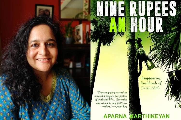 Author Aparna Karthikeyan's latest book, Nine Rupees an Hour: Disappearing Livelihoods of Tamil Nadu