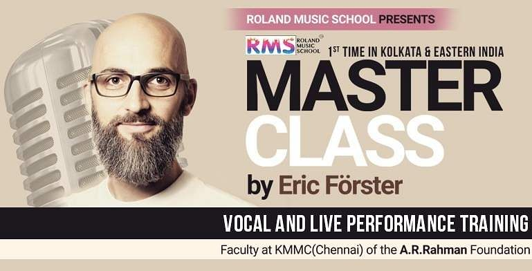 Eric Forster of KMMC, Chennai to conduct a Masterclass in