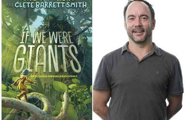 If We Were Giants by Dave Matthews (Disney-Hyperion/AP)